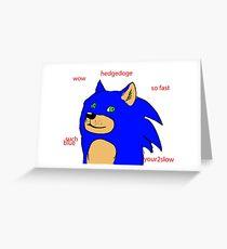 Sanic Teh Hedgdoge Greeting Card