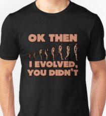 Evolution vs creationism humor Unisex T-Shirt