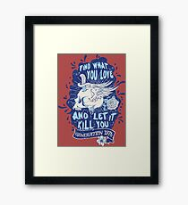 Vintage Style Generation 1978 Find What You Love and Let It Kill You Framed Print