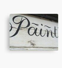 Ironic Paint sign Canvas Print