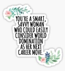 smart, savvy woman Sticker