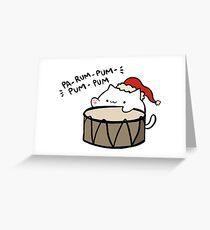 Pa-rum-pum-pum-pum! Greeting Card