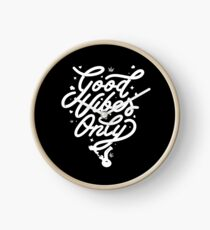 Good Vibes Only Clock