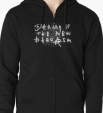 caring is the new sarcasm Zipped Hoodie
