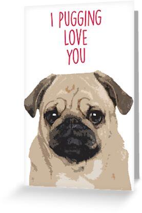 «Te estoy enamorando, Pug Valentine's» de fashprints