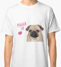 Pugger Up! - Pug Valentine's Classic T-Shirt