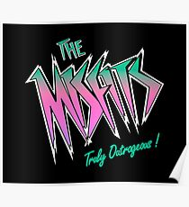 THE MISFITS (JEM´S RIVAL) Poster