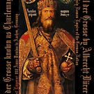 Karl der Grosse..Charlemagne..by Albrecht Durer by edsimoneit