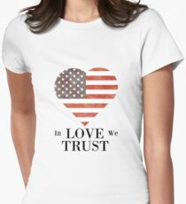 WE TRUST LOVE Women's Fitted T-Shirt