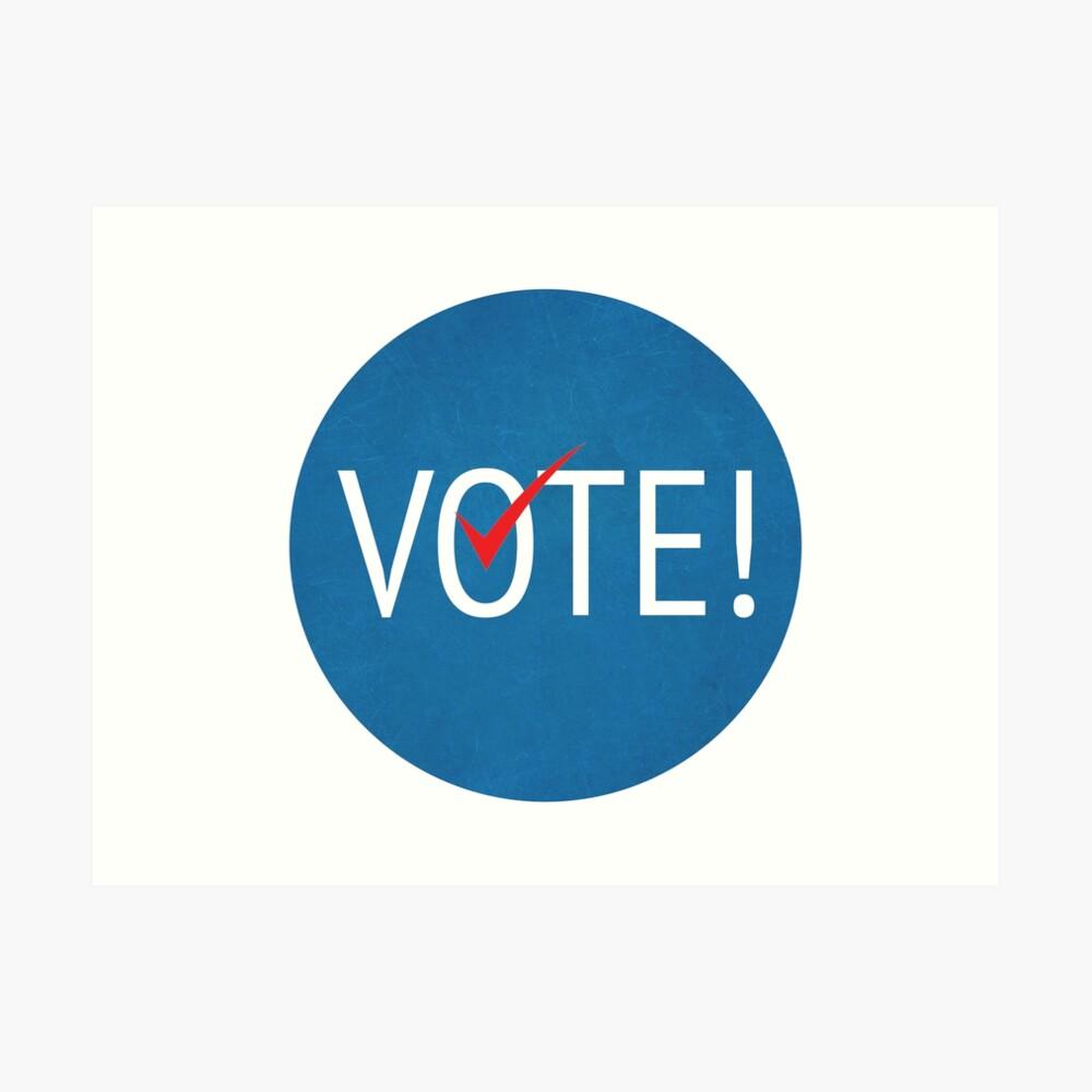 VOTE! Art Print