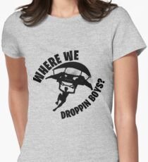 Where we droppin Women's Fitted T-Shirt