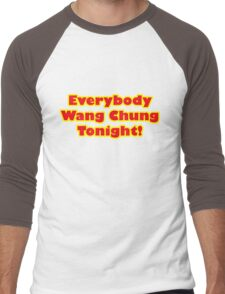 Everybody Wang Chung Tonight Men's Baseball ¾ T-Shirt