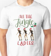 All the Jingle Ladies Unisex T-Shirt
