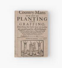 The country-mans new art of planting and graffing (1651) Hardcover Journal