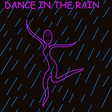 DANCE IN THE RAIN! by Hellz