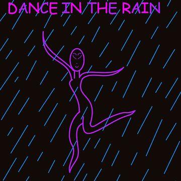 DANCE IN THE RAIN! by Hellz