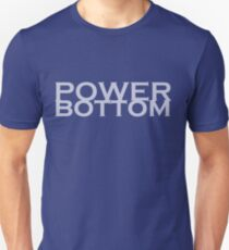 Power Bottom Unisex T-Shirt