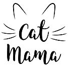Cat Mama with Ears and Whiskers by catloversaus