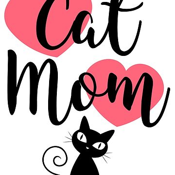 Cat Mom - Pink Hearts by catloversaus