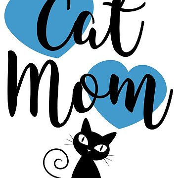 Cat Mom - Blue Hearts by catloversaus