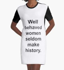 Well behaved Graphic T-Shirt Dress
