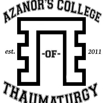 Azanors College of Thaumturgy  by ALRO