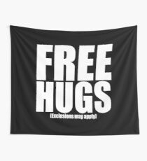 Free Hugs (Exclusions may apply) Wall Tapestry