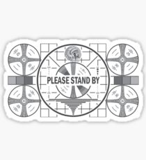 Please Stand By Sticker