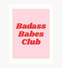Badass Club Kunstdruck