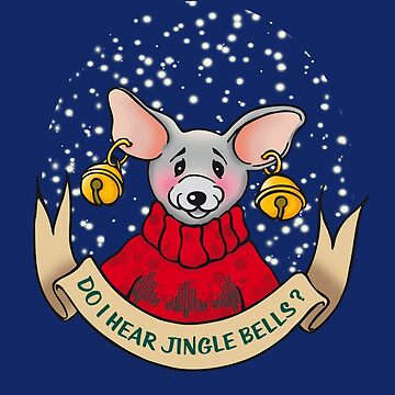 Do I hear Jingle Bells? - Christmas Mouse by Colette-vd-Wal