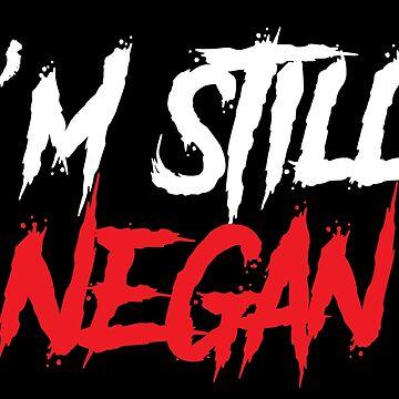 TWD - I'm still Negan by seriesclothing