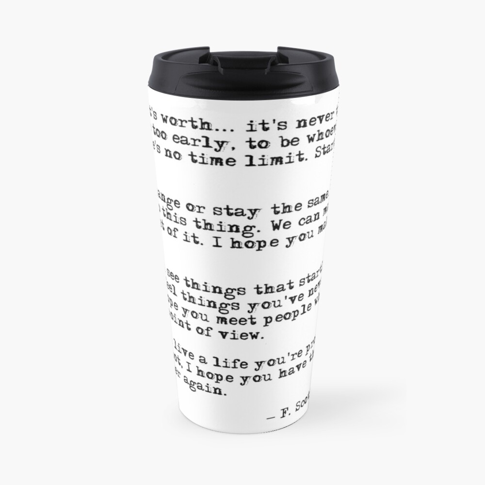 For what it's worth - F Scott Fitzgerald quote Travel Mug