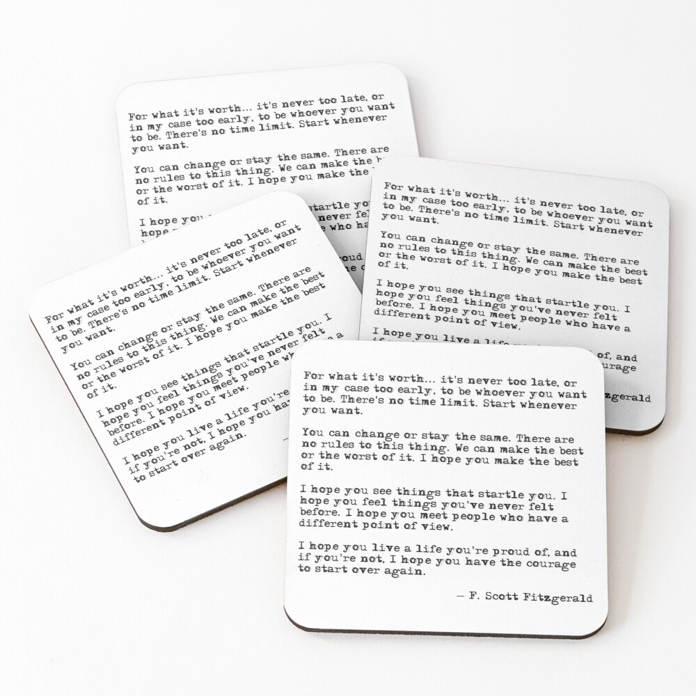 For what it's worth - F Scott Fitzgerald quote Coasters (Set of 4)