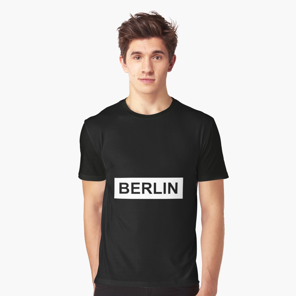 Berlin is my town1 Graphic T-Shirt Front