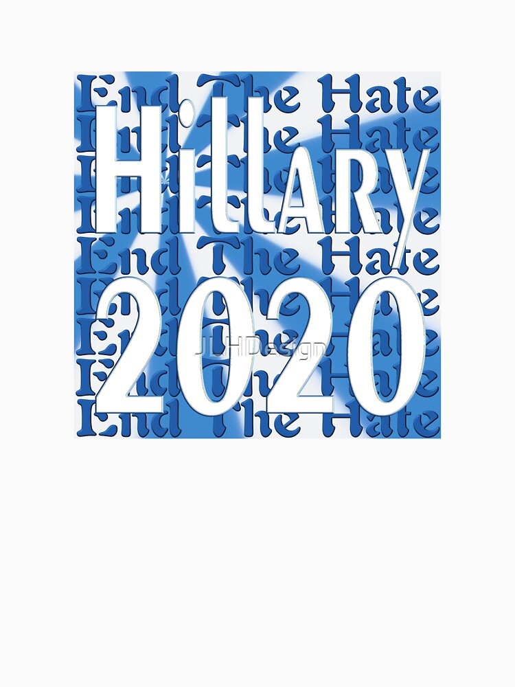 Hillary 2020 by JLHDesign
