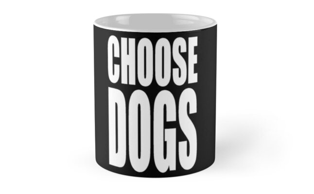 Choose Dogs by CoolYule