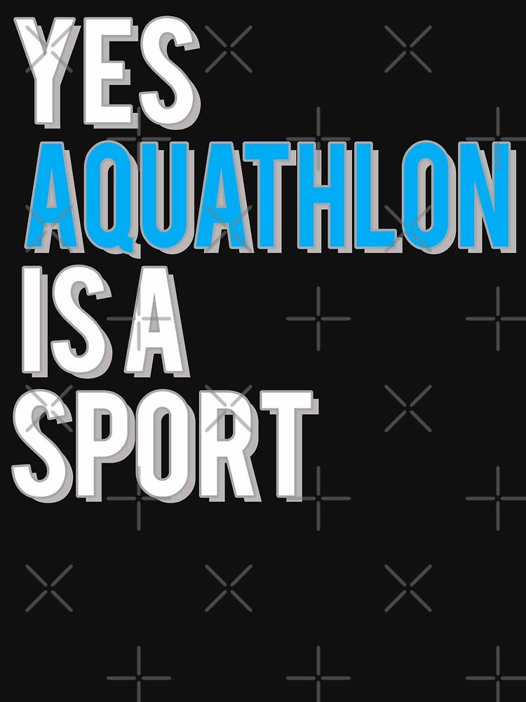 Yes Aquathlon is a Sport by starider