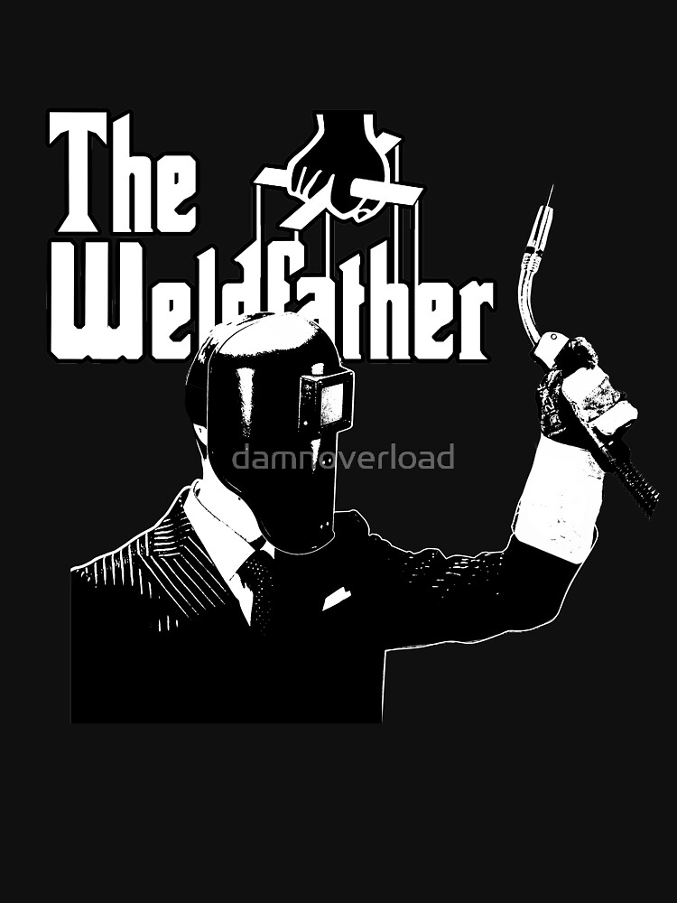 The Weldfather by damnoverload