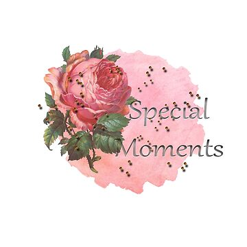 Quote special moments by Camicreations11