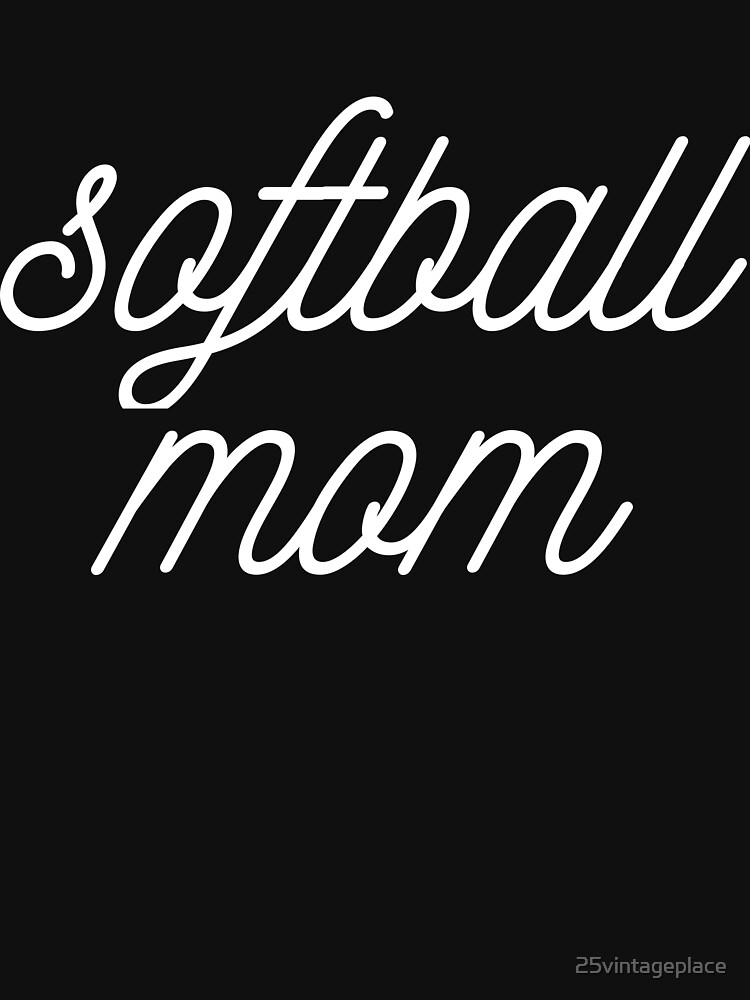 Softball Mom by 25vintageplace