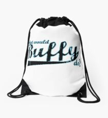 What Would Buffy Do? Drawstring Bag