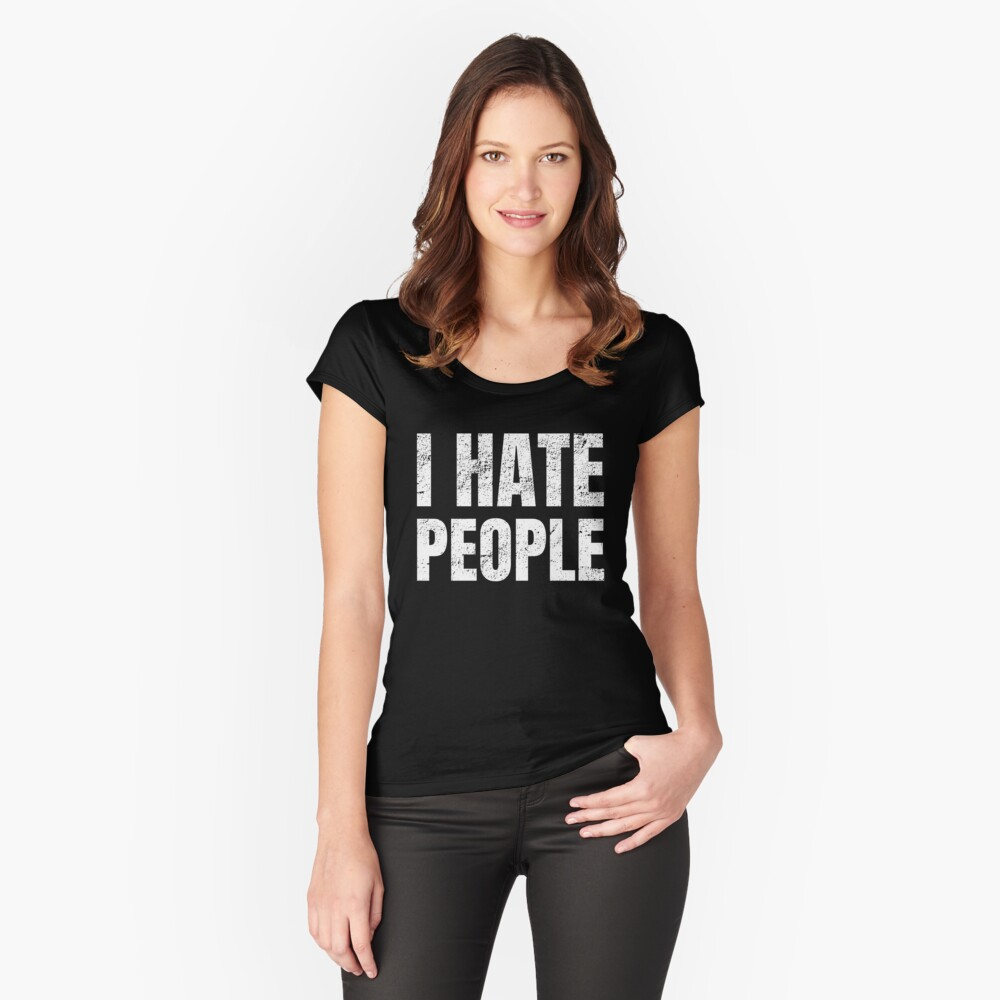 I hate people artwork Women's Fitted Scoop T-Shirt Front