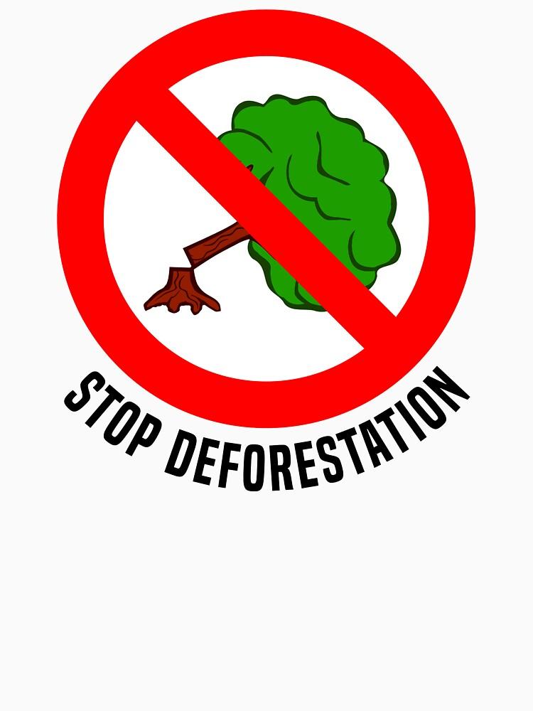 Stop Deforestation II by fourretout