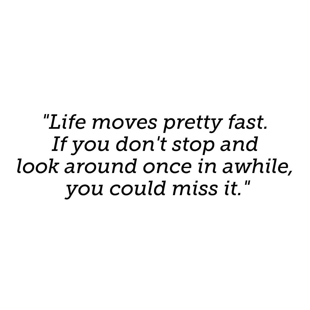 Ferris Bueller Quote by emilywerfel