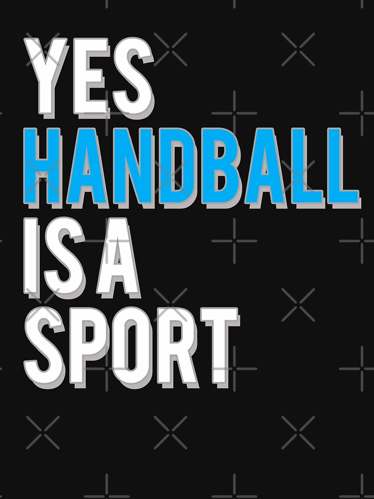 Yes handball is a Sport by starider