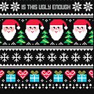 Is This Ugly Enough Christmas Sweater by CreatedTees
