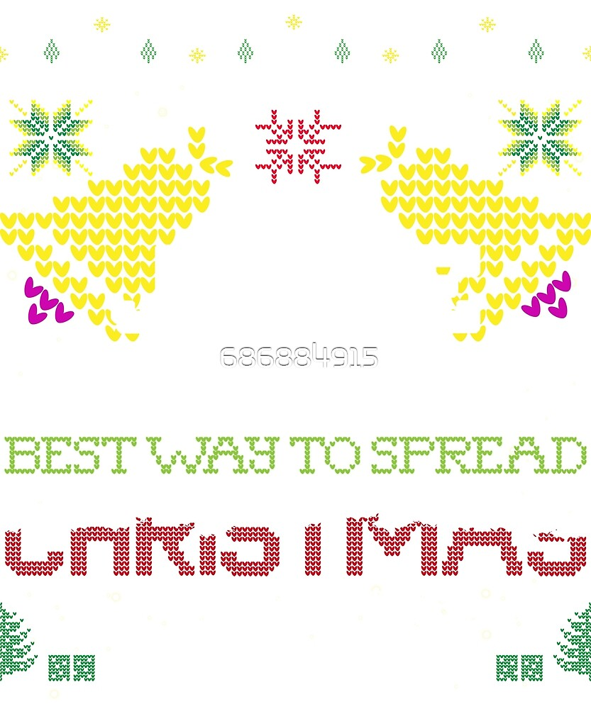 Jingle My Bells, Best Way To Spread Chrimastmas Cheer T-Shirts. by 686884915