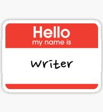 Hello my name is... Writer Sticker