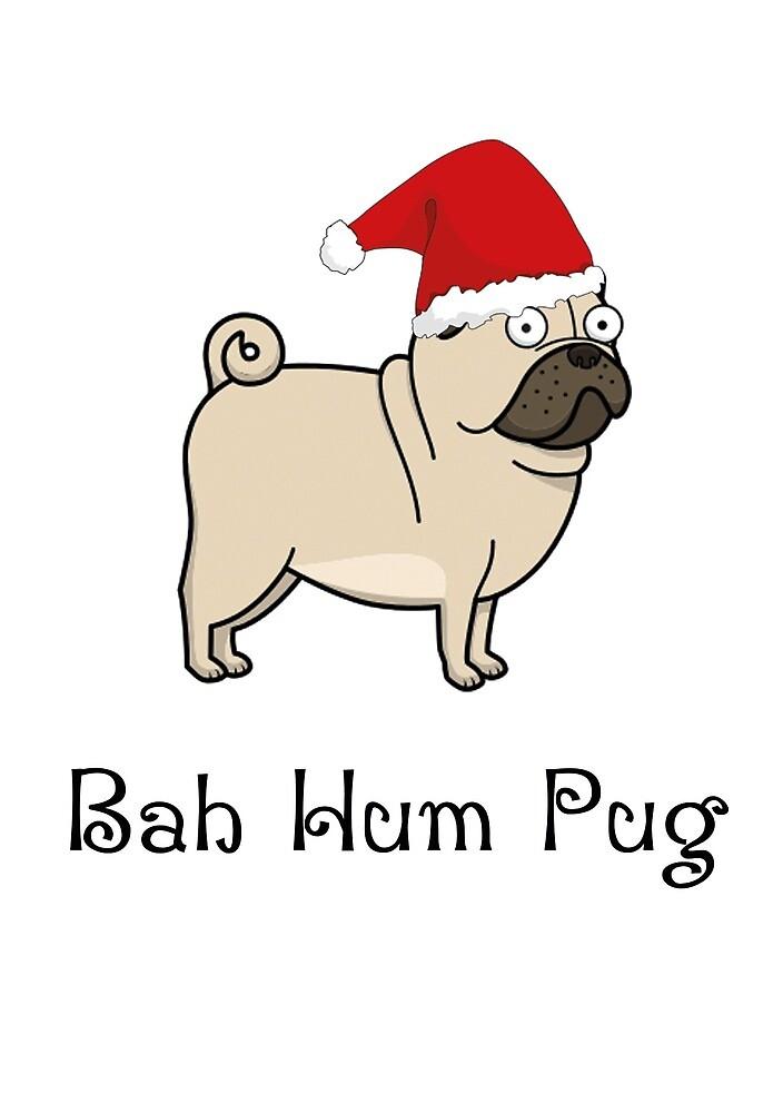 Bah Hum Pug. by esmeandme