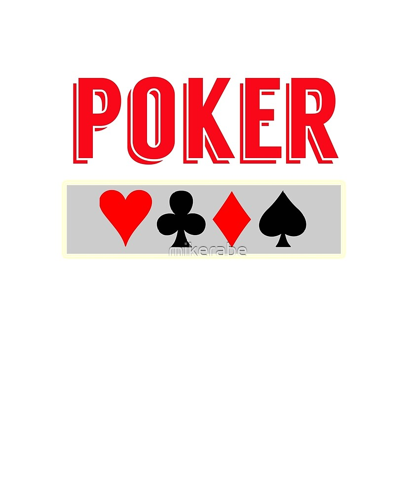 Poker Card Game T-shirt by mikerabe